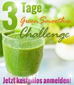 3 Tage Green Smoothie Challenge. Mehr Energie, jünger und frischer fühlen und nebenbei auch noch etwas Gewicht verlieren. Toll z.B. als Wochenend-Detox-Kur.