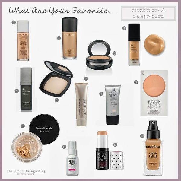 The Small Things Blog: What Are Your Favorite . . . Foundation and Base Products