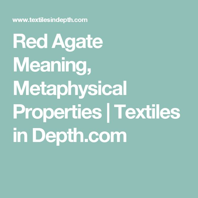Red Agate Meaning, Metaphysical Properties   Textiles in Depth.com