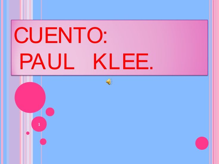 Cuento paul klee http://www.slideshare.net/sancristobalitos/cuento-paul-klee?ref=http://sancristobalitos.blogspot.com.es/search/label/PAUL%20KLEE