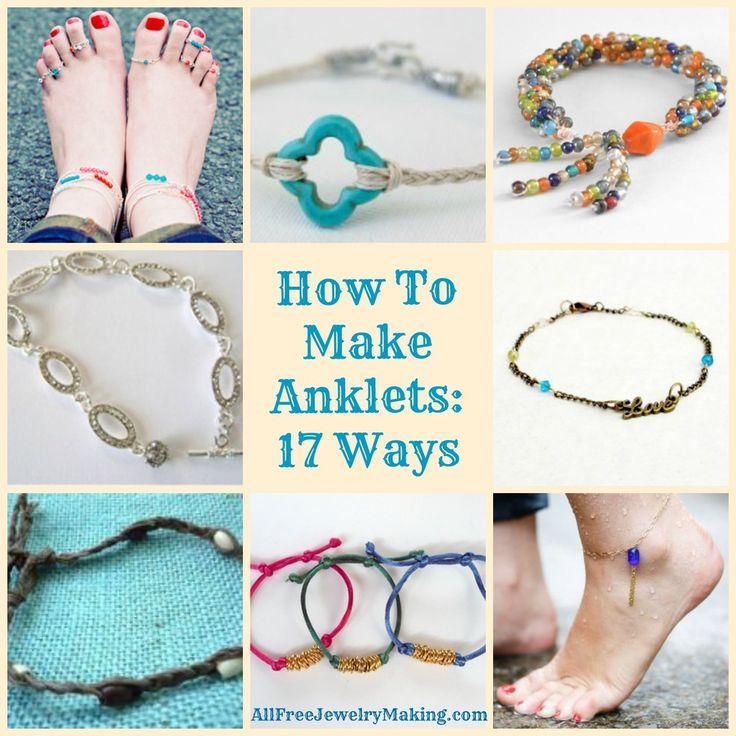 How To Make Anklets: 17 Ways | AllFreeJewelryMaking.com