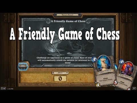 A Friendly Game of Chess - Tavern Brawl [Hearthstone] - YouTube