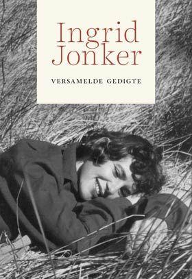 NB Publishers | Book Details | Ingrid Jonker: Versamelde gedigte