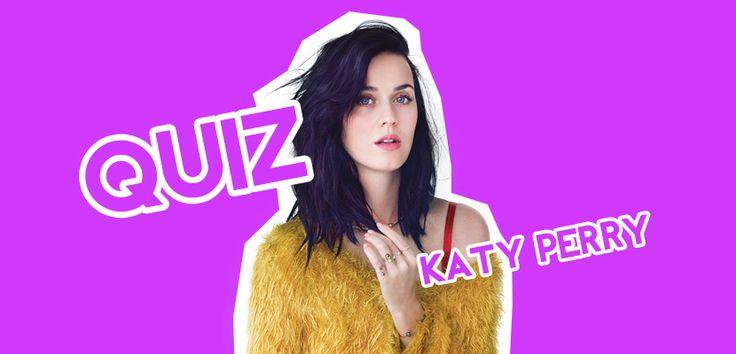 QUIZ: Katy Perry'i Ne Kadar İyi Tanıyorsun? – Poptakal