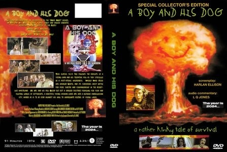 A Boy and his Dog: A post-apocalyptic tale based on a novella by Harlan Ellison. A boy communicates telepathically with his dog as they scavenge for food and sex, and they stumble into an underground society where the old society is preserved. The daughter of one of the leaders of the community seduces and lures him below, where the citizens have become unable to reproduce because of being underground so long. They use him for impregnation purposes, and then plan to be rid of him.