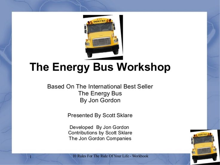 The Energy Bus Workshop via slideshare #AdvoCarePin2013