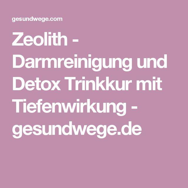 Zeolith - Darmreinigung und Detox Trinkkur mit Tiefenwirkung - gesundwege.de