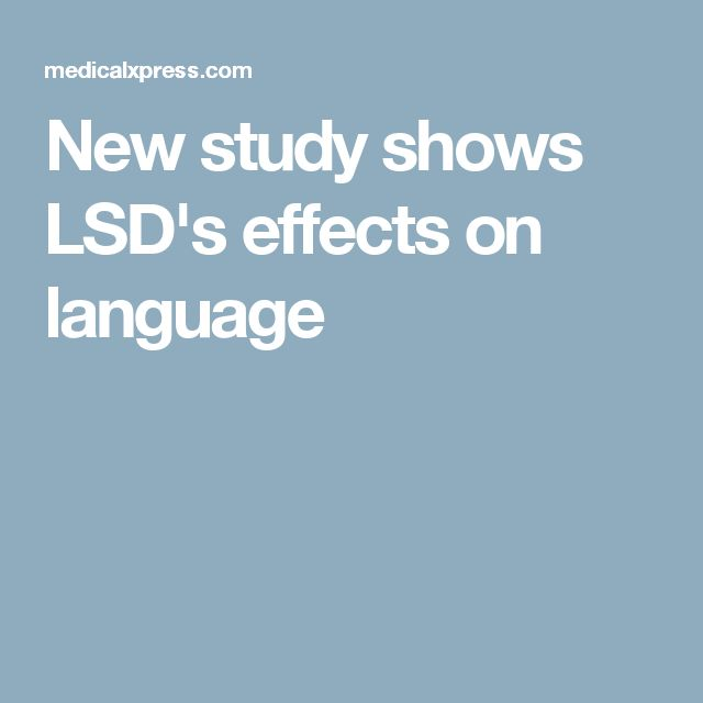 New study shows LSD's effects on language