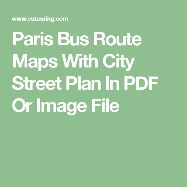 Elegant Paris Bus Route Maps With City Street Plan In PDF Or Image File