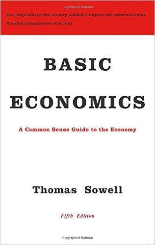 Amazon.com: Basic Economics (9780465060733): Thomas Sowell: Books