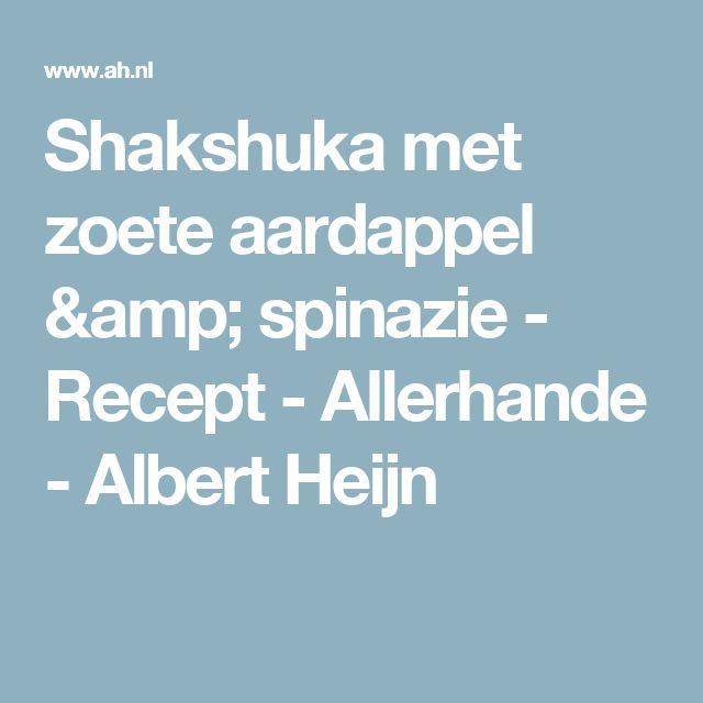 Shakshuka met zoete aardappel & spinazie - Recept - Allerhande - Albert Heijn