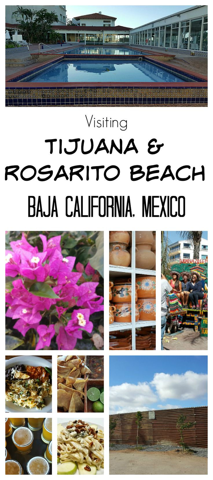 Visiting Tijuana and Rosarito Beach