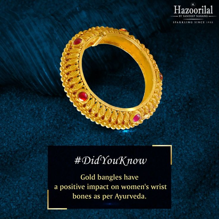 #DidYouKnow According to Ayurveda, gold provides energy to the body especially bones. When a woman wears bangles made by gold, it has a positive impact on the woman's wrist bones, which become weaker as she ages.