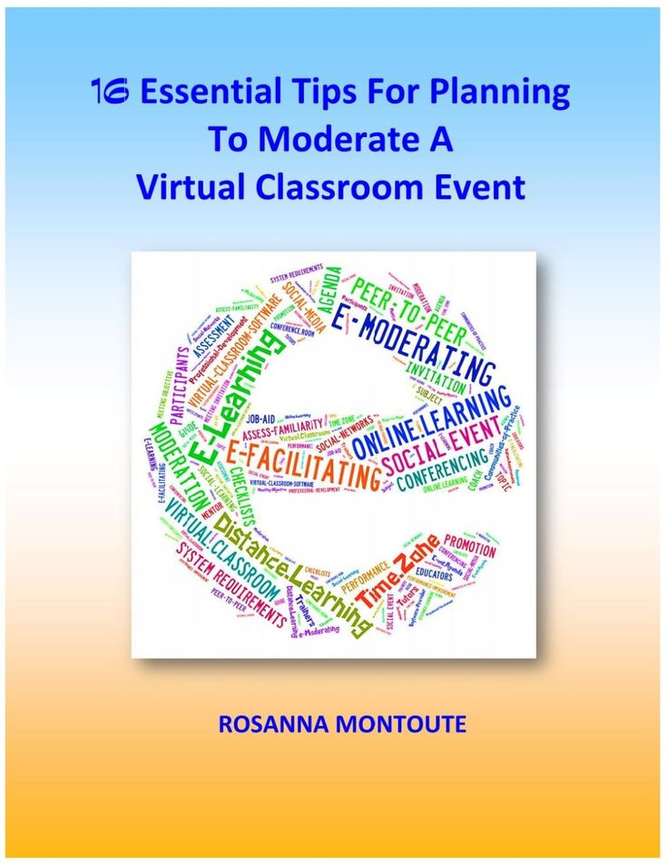16 Essential Tips For Planning To Moderating A Virtual Classroom Event e-Book is now on sale - $12.00 #onselz
