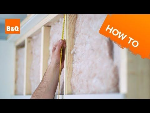 How to insulate & plasterboard a stud wall - YouTube