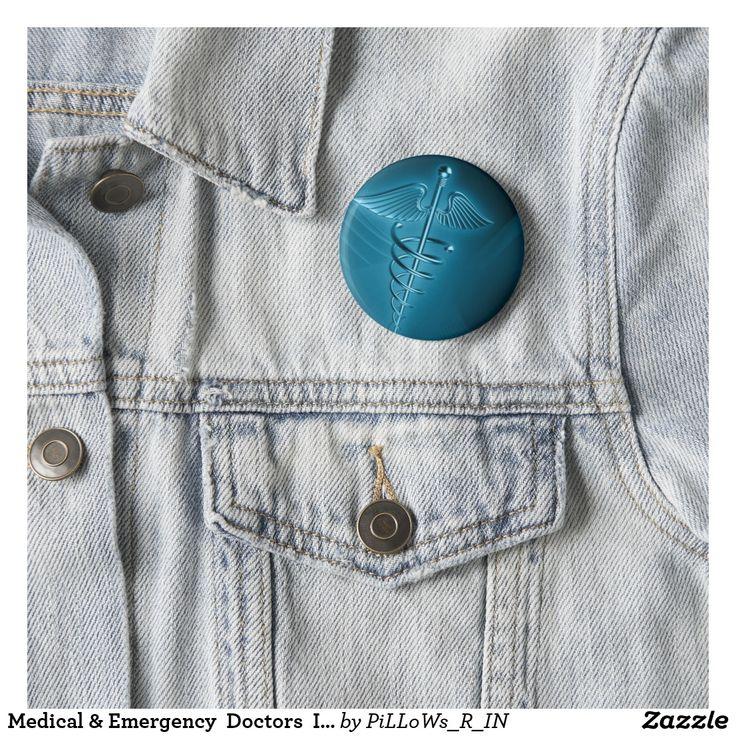 Medical & Emergency  Doctors  Internal Medicine Pinback Button
