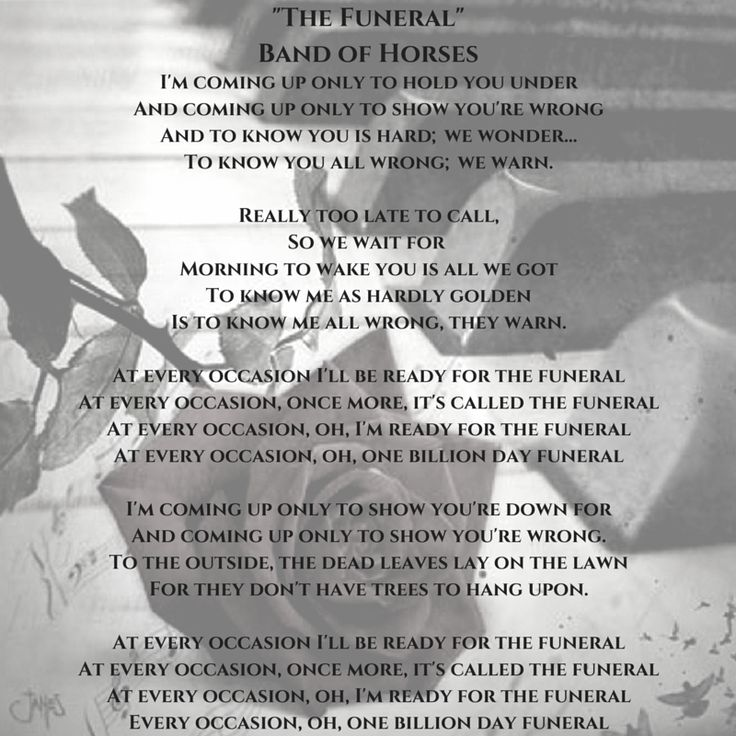 Songtext von Band of Horses - The Funeral Lyrics