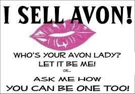 Interested in selling Avon to earn extra cash, give me a call today