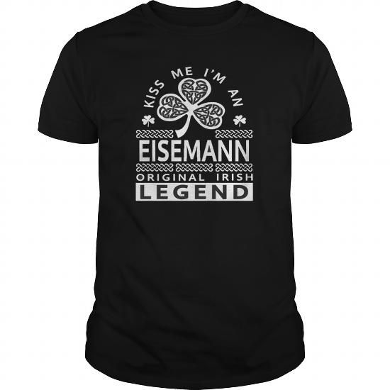 Best Kiss Me I'm A EISEMANN  Legend-front shirt #name #tshirts #EISEMANN #gift #ideas #Popular #Everything #Videos #Shop #Animals #pets #Architecture #Art #Cars #motorcycles #Celebrities #DIY #crafts #Design #Education #Entertainment #Food #drink #Gardening #Geek #Hair #beauty #Health #fitness #History #Holidays #events #Home decor #Humor #Illustrations #posters #Kids #parenting #Men #Outdoors #Photography #Products #Quotes #Science #nature #Sports #Tattoos #Technology #Travel #Weddings…