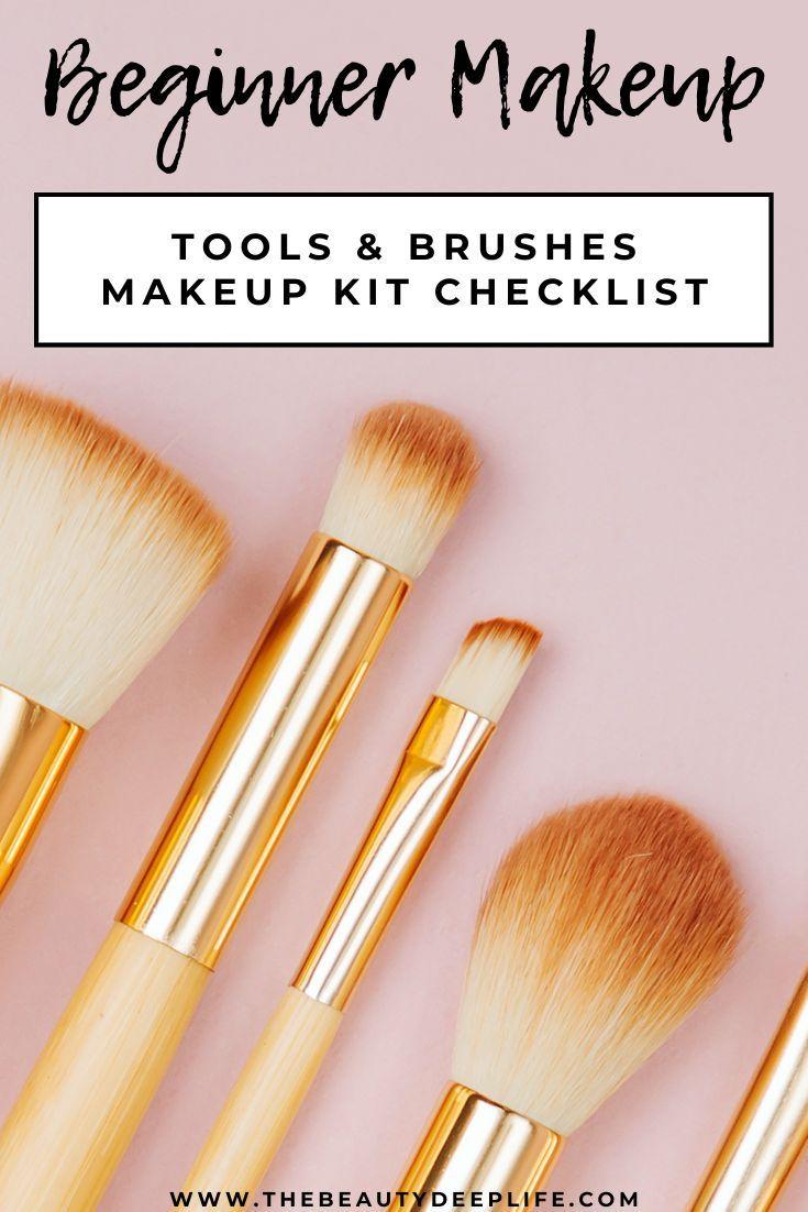 Beginner Makeup Kit Checklist In 2020 Beginner Makeup Kit Makeup For Beginners Makeup Kit