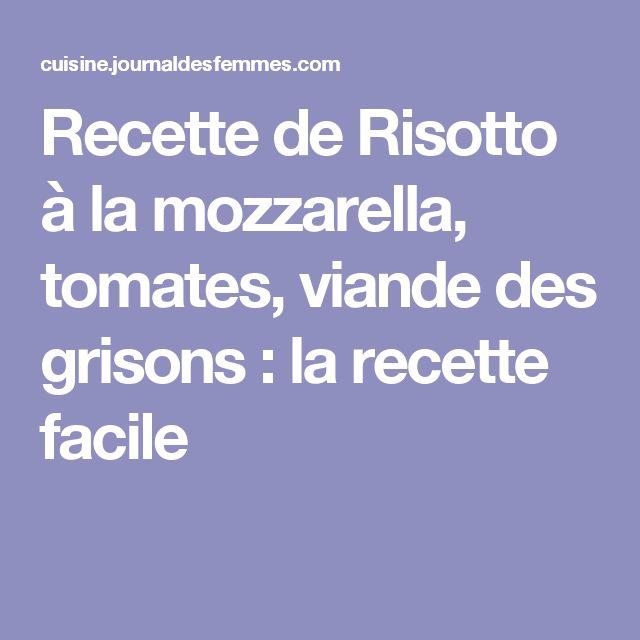 Recette de Risotto à la mozzarella, tomates, viande des grisons : la recette facile