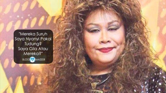 """""""Mereka Suruh Saya Nyanyi Pakai Tudung? Saya Gila Atau Mereka?"""" - Sahara Yaacob   KUALA LUMPUR 21 Ogos  Penyanyi veteran Sahara Yaacob sama sekali tidak mahu dipisahkan daripada fesyen rambutnya apabila membuat persembahan pentas.  Sahara 61 berkata sebagai penyanyi yang menerima jolokan Tina Turner Malaysia sewajarnya beliau berpenampilan begitu di pentas nyanyian.  Saya seorang penyanyi dan saya dikenali dengan rambut saya. Mereka mahu saya pakai tudung? Pernah kita dengar dan lihat Tina…"""