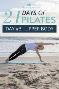 21 Days of Pilates // Day 3 – Upper Body