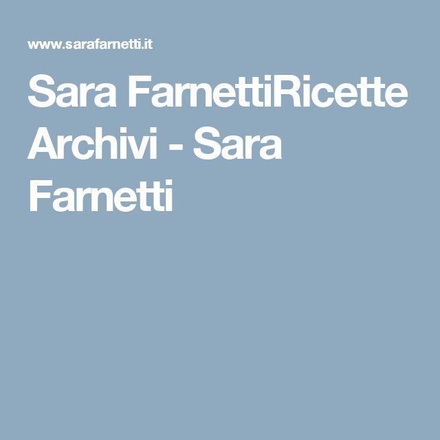 Sara FarnettiRicette Archivi - Sara Farnetti