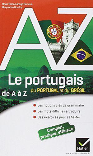 Le portugais du Portugal et du Brésil de A à Z | 410.26 CAR