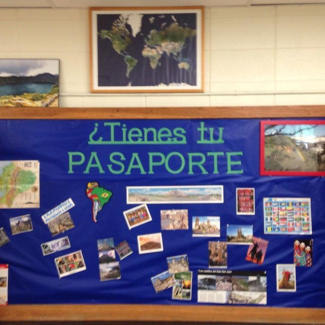 ¿Tienes tu pasaporte?  Bulletin Board ideas for your Spanish classroom.