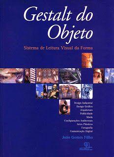 FILHO, João Gomes. Gestalt do Objeto: sistema de leitura visual da forma. 6 ed. São Paulo: Escrituras Editora, 2004.