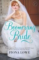 Boomerang Bride by Fiona Lowe; 2012 RITA Winner for Contemporary Single Title Romance