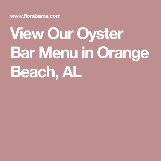 View Our Oyster Bar Menu in Orange Beach, AL