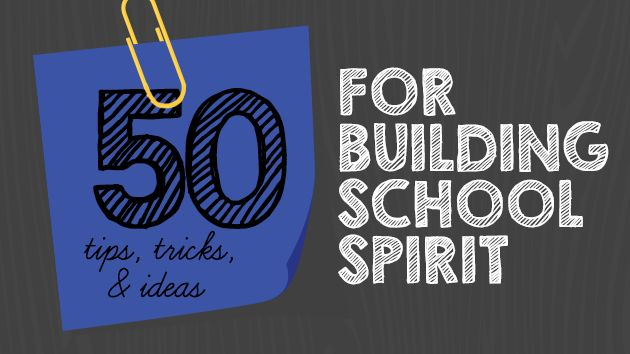 50 Surefire Ways to Build School Spirit