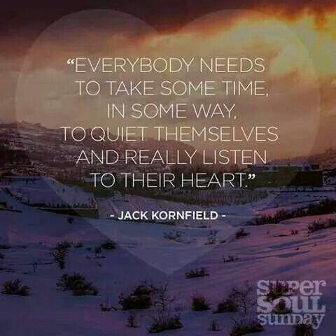 - Jack Kornfield