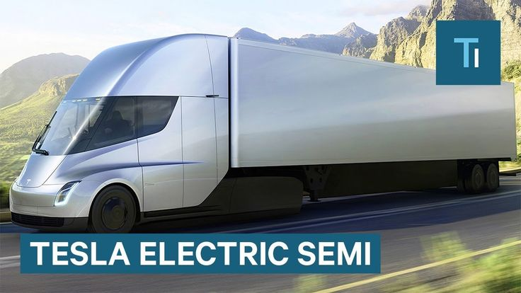Elon Musk Gives First Look At Tesla's Electric Semi - Tech Insider via @YouTube