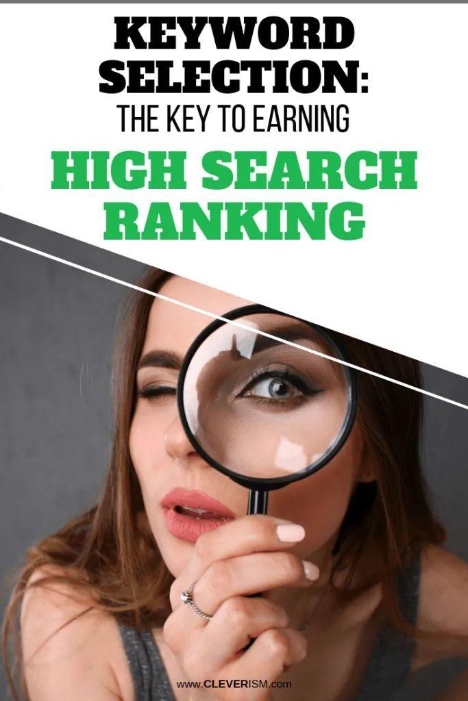 Keyword-Auswahl: Der Schlüssel zum Erreichen eines hohen Such-Rankings