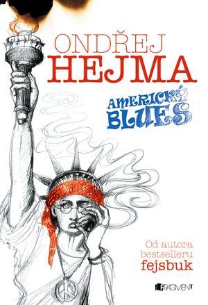 Ondřej Hejma - Americký blues | www.fragment.cz