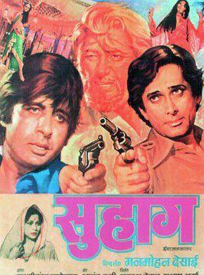 Suhaag (1979) – Shashi Kapoor, Amitabh Bachchan and Rekha