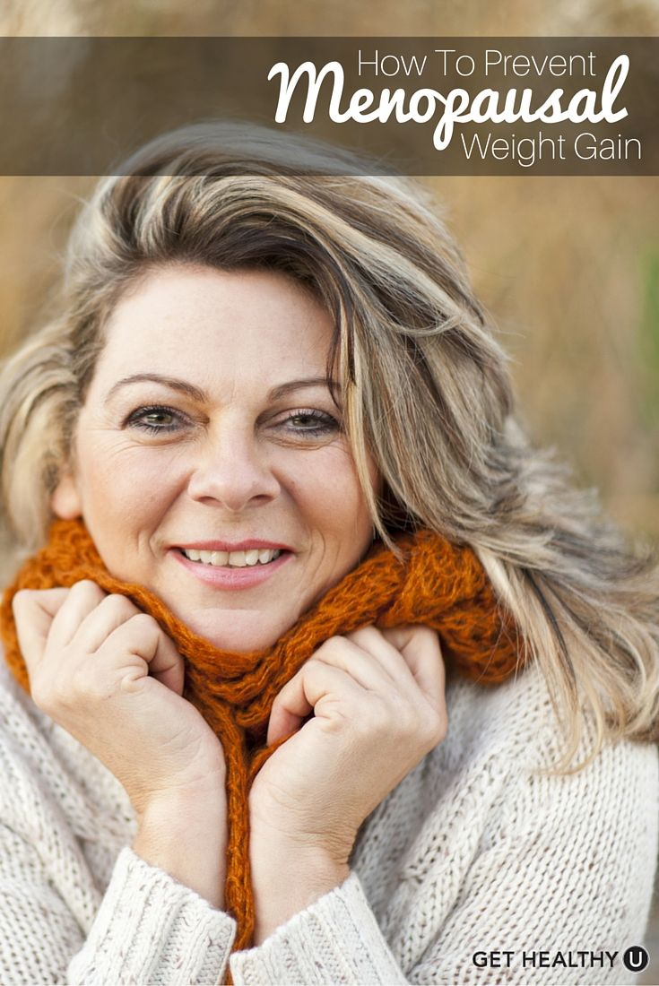 How To Prevent Weight Gain In Menopause And Feel Your Best