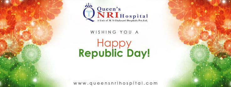 Queen's NRI Hospital wishing you A Very Happy Republic Day.