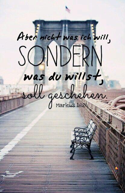 Gottes Wille ist nicht immer unser Wille ...