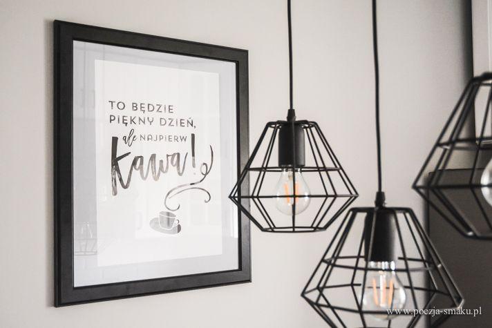 Plakat w kuchni, industrialny żyrandol / Poster in Kitchen and  industrial Lamp