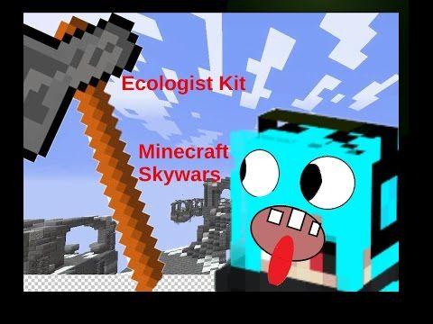 Ecologist Awsome Kit - Minecraft Skywars - YouTube