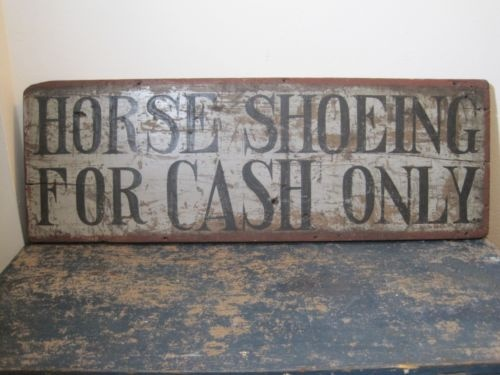 primitive quothorse shoeing for cash onlyquot shabby wooden sign