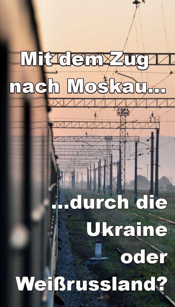 Im Vergleich: Mit dem Zug nach Moskau über Weißrussland oder Ukraine? Transsib-Reisetipps im Andersreisen-Blog