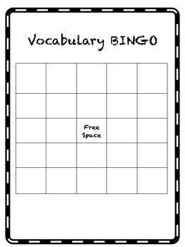 Vocabulary bingo boards in sizes 3x3 and 5x5. They are blank to allow the students to write in their vocabulary words in their preferred location.  I use them in the dry erase pockets or have them laminated to use over and over again.