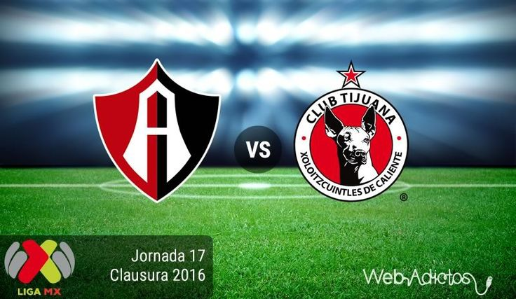 Atlas vs Tijuana, Fecha 17 del Clausura 2016 ¡En vivo por internet! - https://webadictos.com/2016/05/07/atlas-vs-tijuana-clausura-2016/?utm_source=PN&utm_medium=Pinterest&utm_campaign=PN%2Bposts