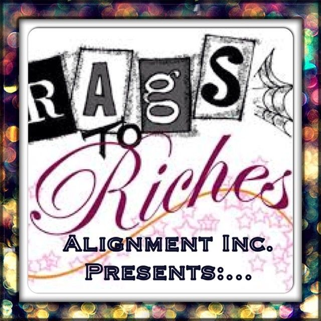 """Rags to Riches is braught to you by Alignment Inc.  'Rags To Riches"""", fashion show will feature up and coming designers and models providing them opprounity to showcase their talent within the lovely world of creativity, purpose, passion and fashion. All funds attained from the event will go towards the establishement of Alignment Cultural Arts Center."""