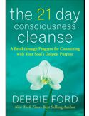 A Detox Diet for the Soul! Take the 21-Day Consciousness Cleanse - Free with guided meditation